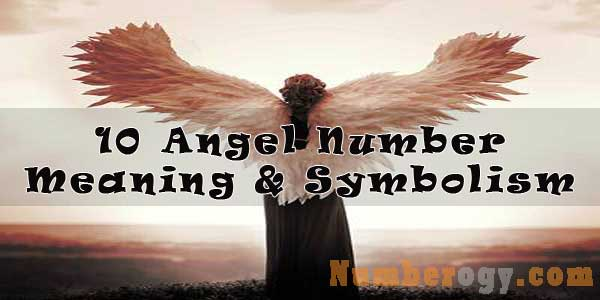 10 Angel Number - Meaning & Symbolism