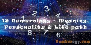 19 Numerology - Meaning, Personality & Life path