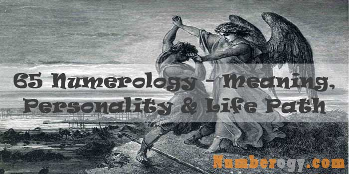65 Numerology - Meaning, Personality & Life Path