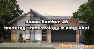 House Number 29 - Meaning , Numerology & Feng Shui