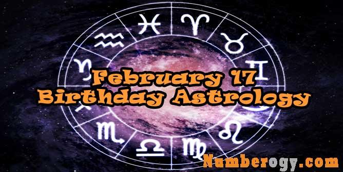 February 17 : Birthday Astrology