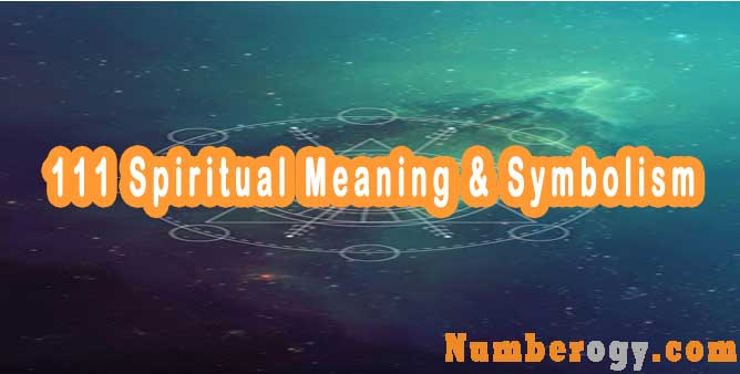 111 Spiritual Meaning & Symbolism