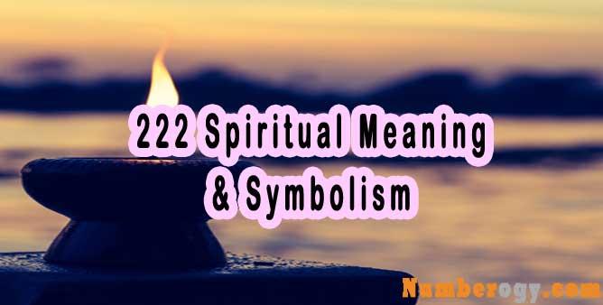 222 Spiritual Meaning & Symbolism