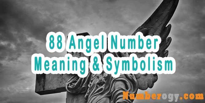 88 Angel Number : Meaning & Symbolism